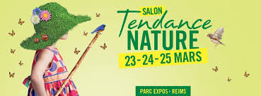 SALON TENDANCE NATURE REIMS news